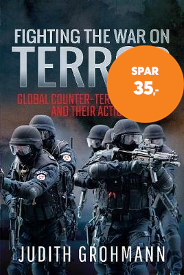Fighting the War on Terror - Global Counter-terrorist units and their Actions (BOK)