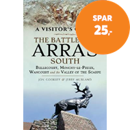 Produktbilde for The Battles of Arras: South - Bullecourt, Monchy-le-Preux, Wancourt and the Valley of the Scarpe (BOK)