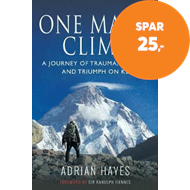 Produktbilde for One Man's Climb: A Journey of Trauma, Tragedy and Triumph on K2 (BOK)