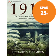 Produktbilde for 1918 - The Decisive Year in Soldiers' own Words and Photographs (BOK)