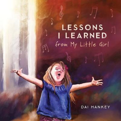 Lessons I Learned From My Little Girl (BOK)