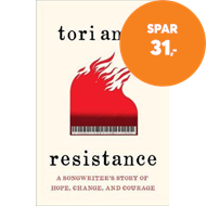 Produktbilde for Resistance - A Songwriter's Story of Hope, Change and Courage (BOK)