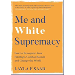 Me and White Supremacy (BOK)