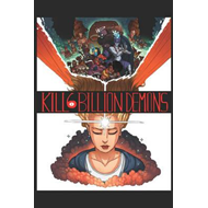 Kill 6 Billion Demons Book 1 (BOK)
