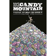 Rock Candy Mountain Volume 2 (BOK)
