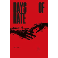 Days of Hate Act One (BOK)