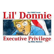 Lil' Donnie Volume 1: Executive Privilege (BOK)