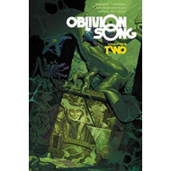 Oblivion Song by Kirkman & De Felici Volume 2 (BOK)