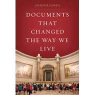 Documents That Changed the Way We Live (BOK)
