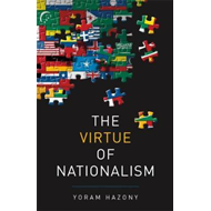 The Virtue of Nationalism (BOK)