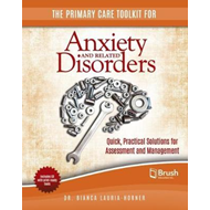 Primary Care Toolkit for Anxiety and Related Disorders (BOK)