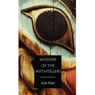 Wisdom of the Mythtellers (BOK)