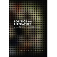 Politics and Literature at the Turn of the Millennium (BOK)