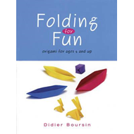 Folding for Fun: Origami for Ages 4 and Up (BOK)