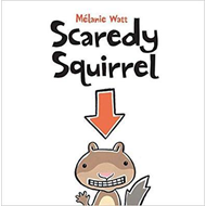 Scaredy Squirrel (BOK)