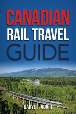 Canadian Rail Travel Guide (BOK)