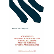 Achaemenid Imperial Administration in Syria-Palestine & the (BOK)