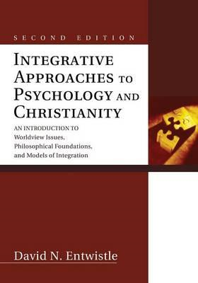 Integrative Approaches to Psychology and Christianity (BOK)
