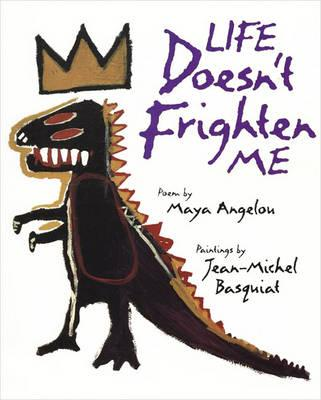 Life Doesn't Frighten Me (BOK)