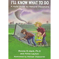 I'LL Know What to Do: A Kid's Guide to Natural Disasters (BOK)