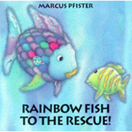 Rainbow Fish to the Rescue (BOK)