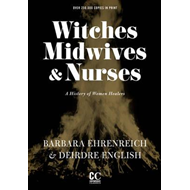 Witches, Midwives, And Nurses (2nd Ed.) (BOK)