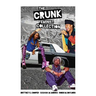 Crunk Feminist Collection (BOK)