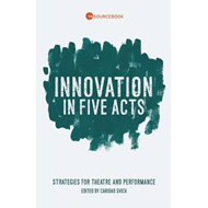 Innovation in Five Acts (BOK)