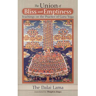 Union of Bliss and Emptiness: Teachings on the Practice of Guru Yoga (BOK)