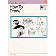 How to Draw: v. 1 (BOK)