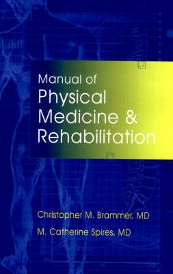 Manual of Physical Medicine and Rehabilitation (BOK)