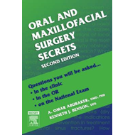 Oral and Maxillofacial Surgery Secrets (BOK)