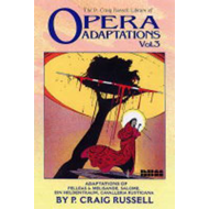 Opera Adaptations: The P. Craig Russell Library: v. 3 (BOK)