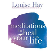 Meditations To Heal Your Life (BOK)
