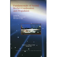 Fundamentals of Hybrid Rocket Combustion and Propulsion (BOK)