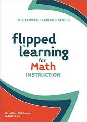 Flipped Learning for Math Instruction (BOK)