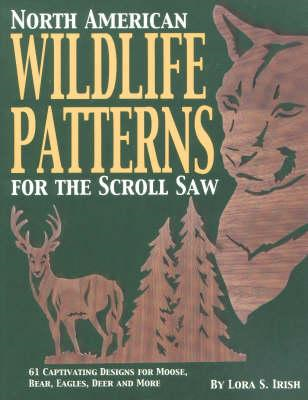 North American Wildlife Patterns for the Scroll Saw (BOK)