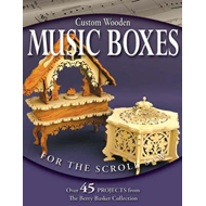 Custom Wooden Music Boxes for the Scroll Saw (BOK)