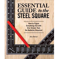Essential Guide to the Steel Square (BOK)