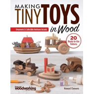 Making Tiny Toys in Wood (BOK)