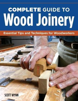 Complete Guide to Wood Joinery (BOK)