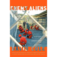 Enemy Aliens: Double Standards and Constitutional Freedoms in the War on Terrorism (BOK)
