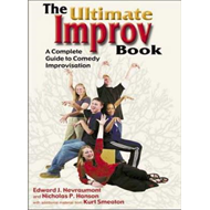 The Ultimate Improv Book: A Complete Guide to Comedy Improvisation (BOK)