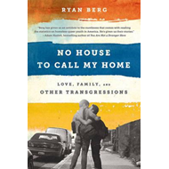 No House to Call My Home (BOK)
