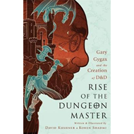 Rise of the Dungeon Master (Illustrated Edition) (BOK)