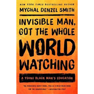 Invisible Man, Got the Whole World Watching (BOK)