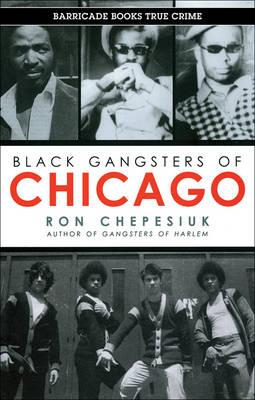 Black Gangsters of Chicago (BOK)