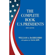 Complete Book Of U.s. Presidents, The (ninth Edition) (BOK)