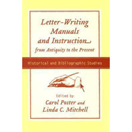 Letter-writing Manuals and Instruction from Antiquity to the (BOK)