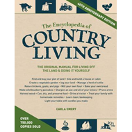 Encyclopedia Of Country Living, 40Th Anniversary Edition (BOK)